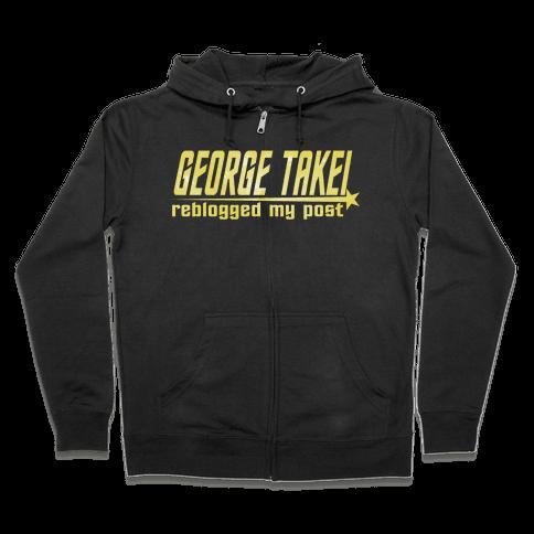 George Takei reblogged my post (dark) Zip Hoodie