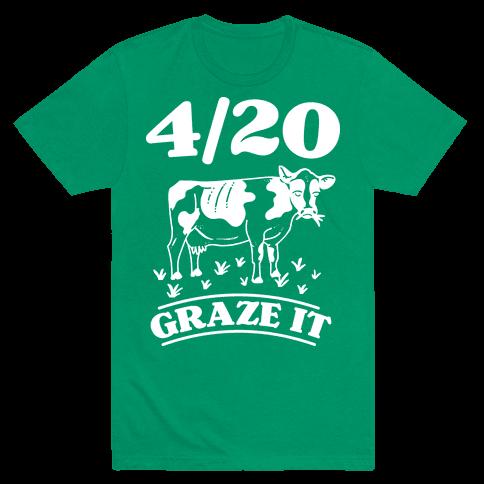 4/20 Graze it Mens T-Shirt