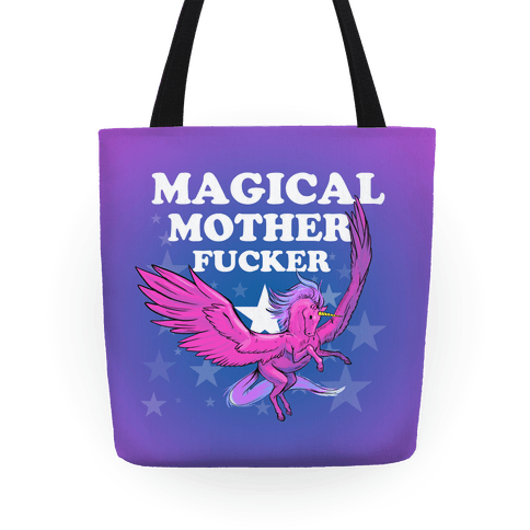Magical Mother F***er Tote Tote