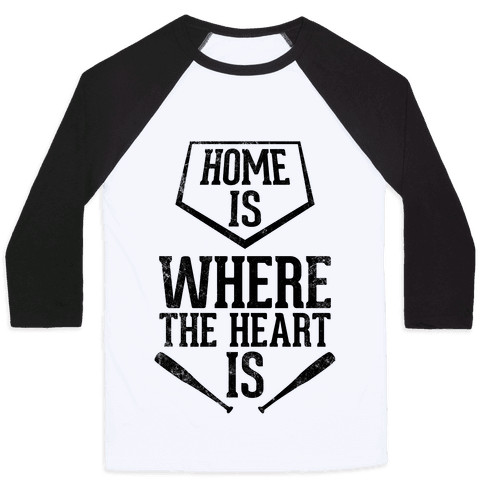 Home Is Where The Heart Is (Vintage) Baseball Tee