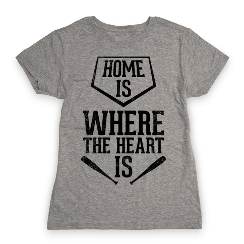 Home Is Where The Heart Is (Vintage) Womens T-Shirt
