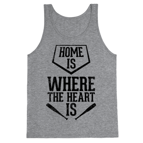 Home Is Where The Heart Is (Vintage) Tank Top