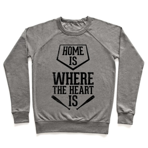 Home Is Where The Heart Is (Vintage) Pullover