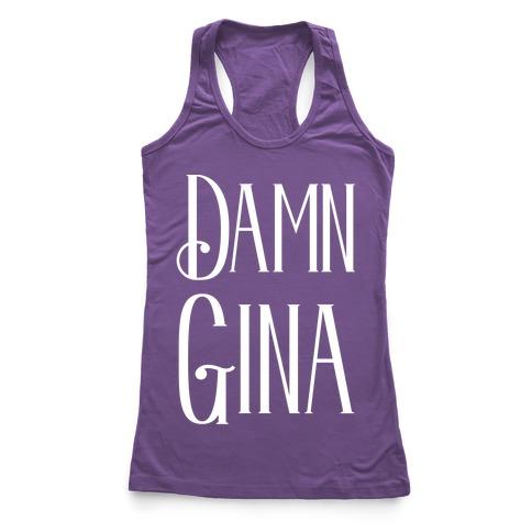 Damn Gina Racerback Tank Top