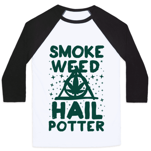 Smoke Weed Hail Potter Baseball Tee