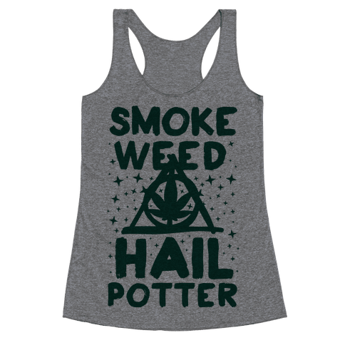 Smoke Weed Hail Potter Racerback Tank Top