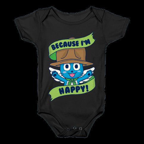 Because I'm Happy! Baby Onesy