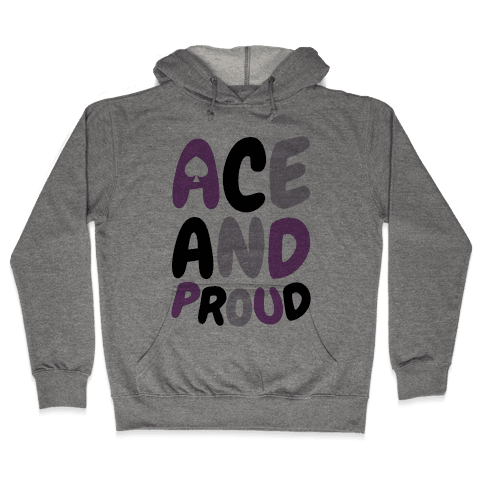 Ace And Proud Hooded Sweatshirt