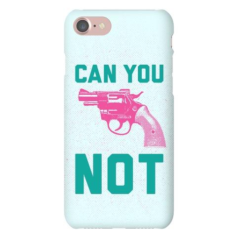 Can You Not? (Pink Gun) Phone Case