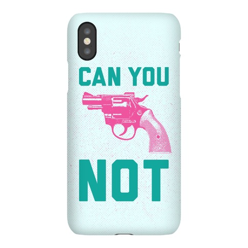 Can You Not? (Pink Gun) Phone Case