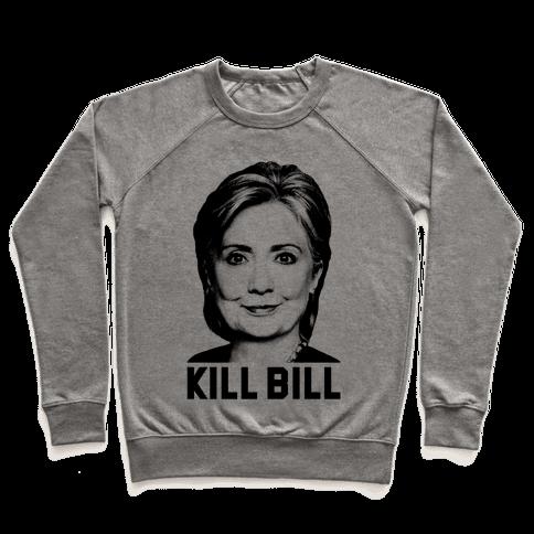 Kill Bill Hillary Pullover
