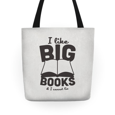 I Like Big Books Tote Tote