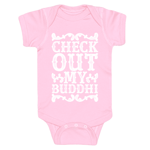 Check Out My Buddhi Baby Onesy