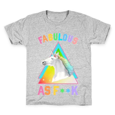 Fabulous As F*** Kids T-Shirt