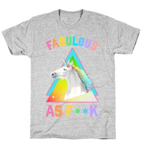 Fabulous As F*** T-Shirt