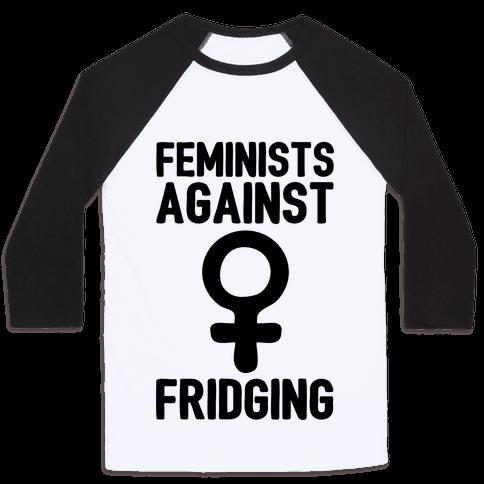 Feminists Against Fridging