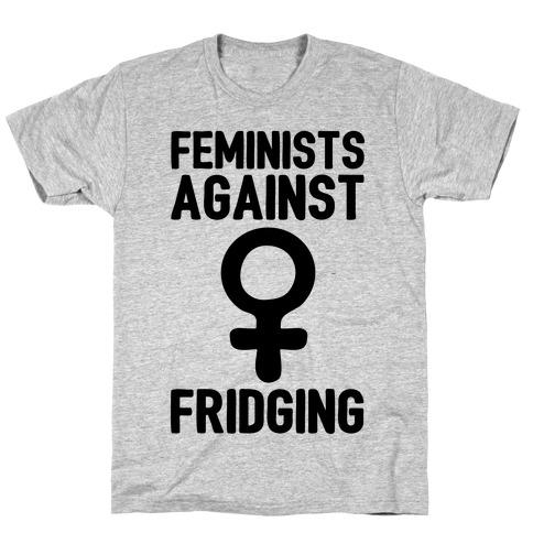 Feminists Against Fridging T-Shirt