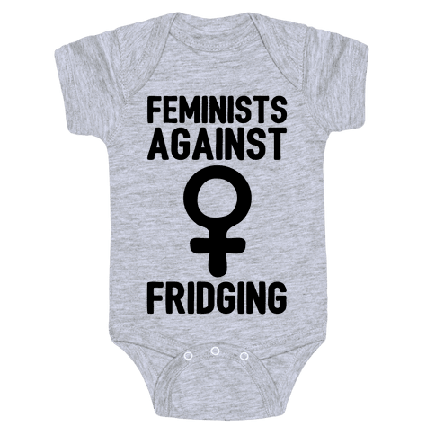 Feminists Against Fridging Baby Onesy