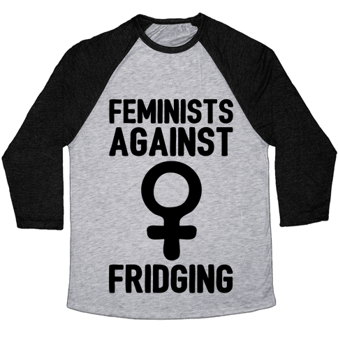 Feminists Against Fridging Baseball Tee