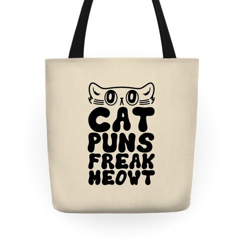 Cat Puns Freak Meowt Tote