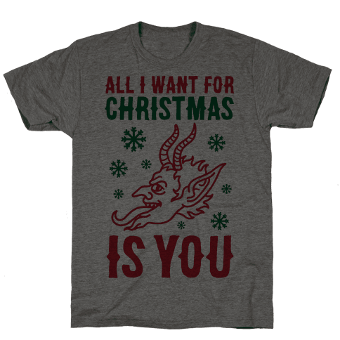 All I Want For Christmas Is You Krampus Mens T-Shirt