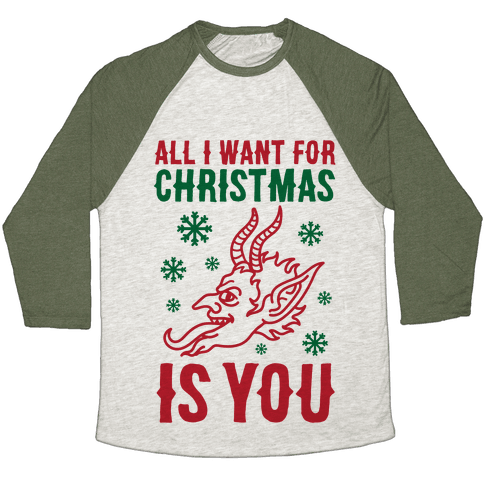 All I Want For Christmas Is You Krampus Baseball Tee