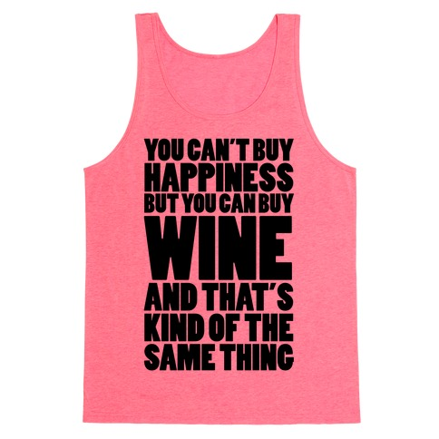 Wine Is My Happiness Tank Top