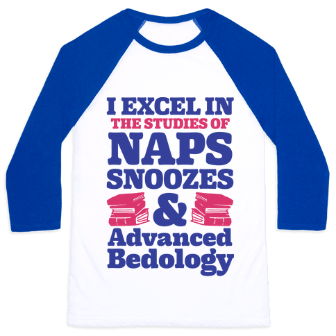 I Study Naps Snoozes & Advanced Bedology