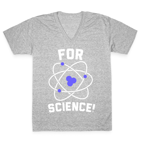 For Science V-Neck Tee Shirt