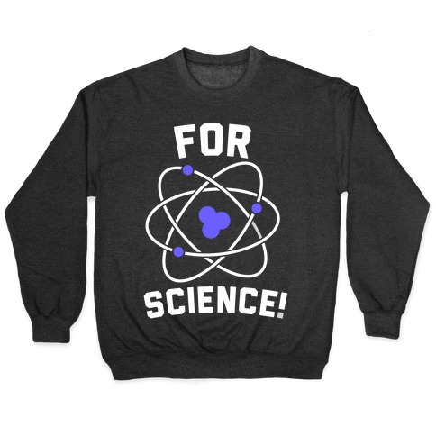 For Science Pullover