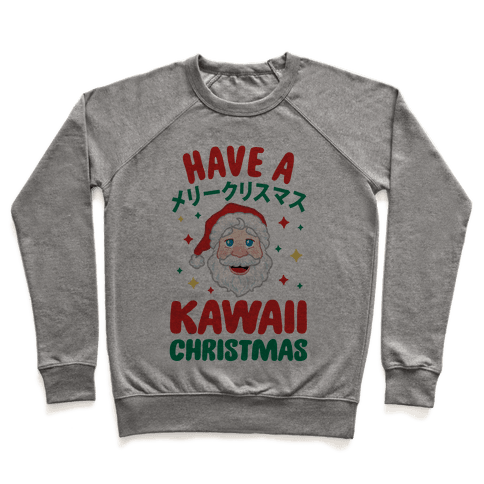 Have a Kawaii Christmas Pullover
