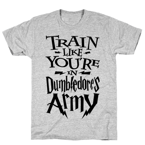 Train Like You're In Dumbledore's Army Mens T-Shirt