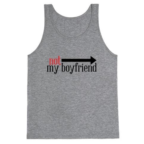 Not My Boyfriend Tank Top