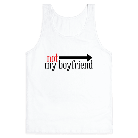 Not My Boyfriend Tank Top