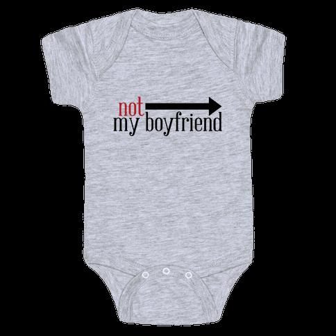 Not My Boyfriend Baby Onesy