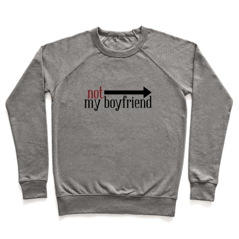 Not My Boyfriend Pullover