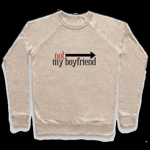 Not My Boyfriend Pullover