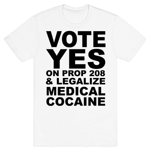 Proposition 208 Mens/Unisex T-Shirt
