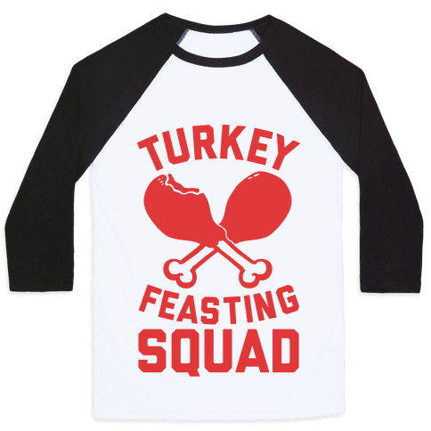 Turkey Feasting Squad Baseball Tee
