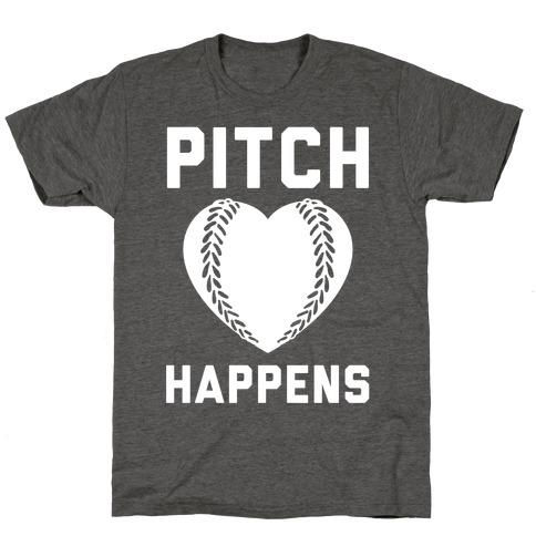 Pitch Happens T-Shirt