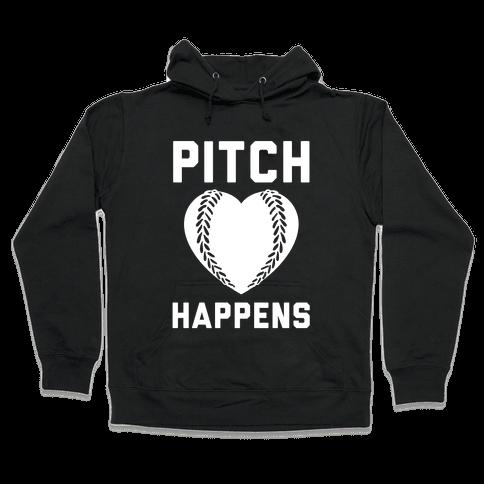 Pitch Happens Hooded Sweatshirt