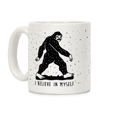 I Believe in Myself Bigfoot Coffee Mug