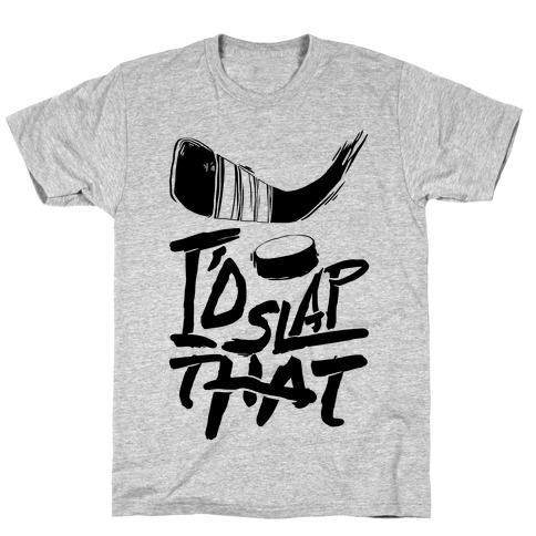 I'd Slap That Mens T-Shirt