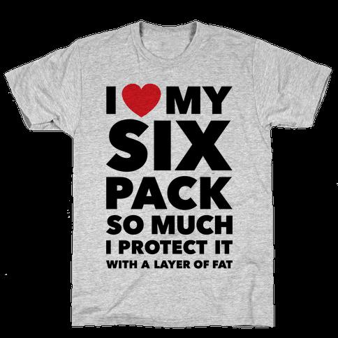 I Love My Six Pack Mens T-Shirt