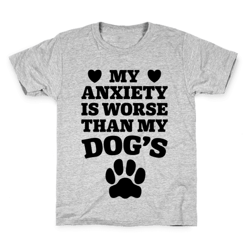 Dog Anxiety Kids T-Shirt