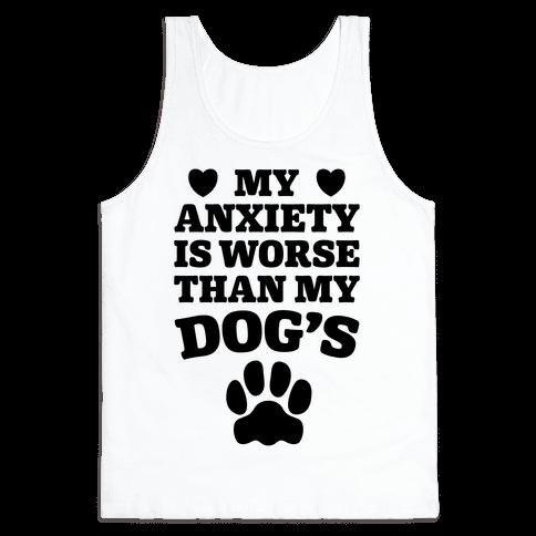 Dog Anxiety Tank Top