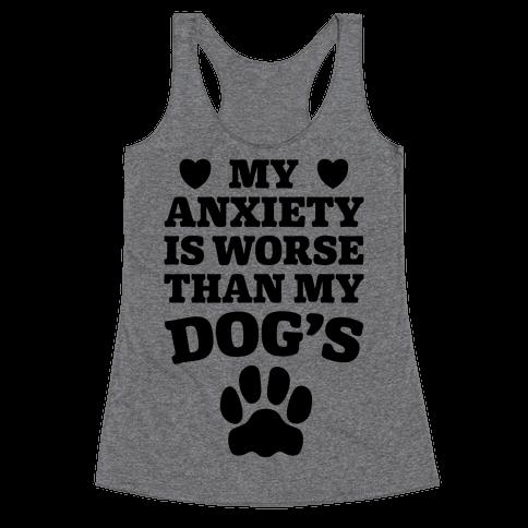 Dog Anxiety Racerback Tank Top