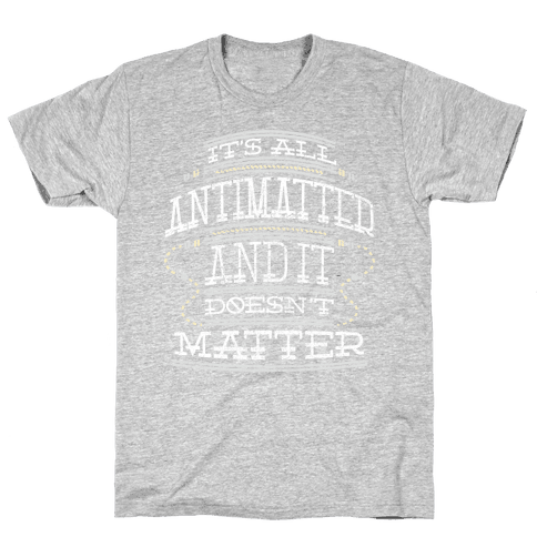 Antimatter Mens T-Shirt