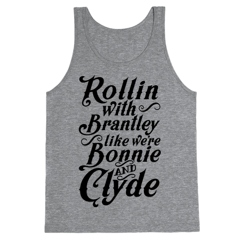 Rollin' with Brantley Tank Top