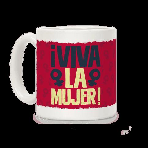 Viva la Mujer! Coffee Mug